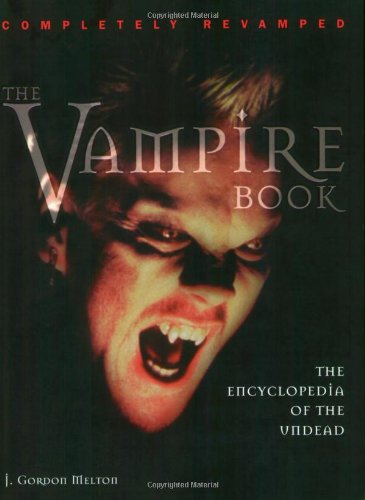 Vampire Book : The Encyclopedia of the Undead 2nd edition