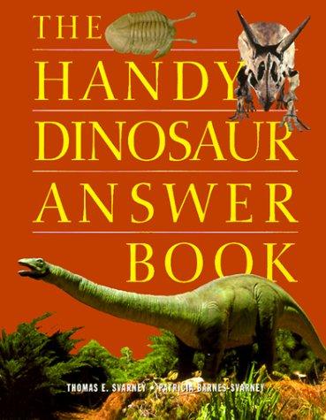 9781578590728: The Handy Dinosaur Answer Book (Handy Answer Books)