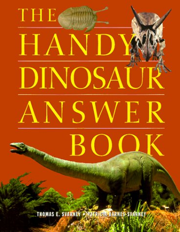9781578590728: The Handy Dinosaur Answer Book (Handy Answer Books)