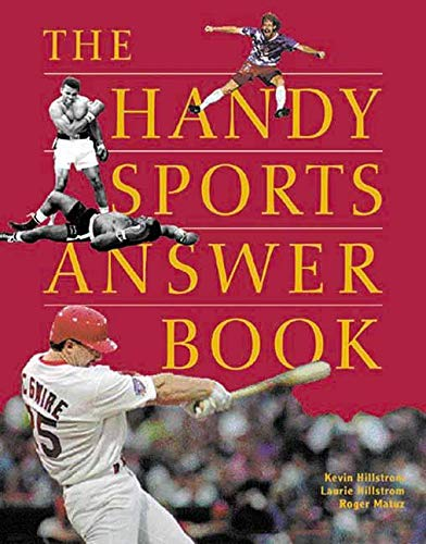 Handy Sports Answer Book (Handy Answer Books): Kevin Hillstrom, Laurie