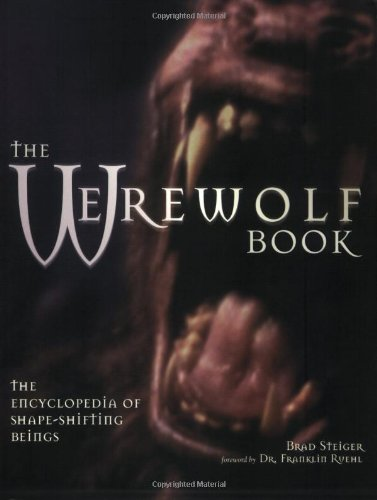 9781578590780: The Werewolf Book: The Encyclopedia of Shape-Shifting Beings