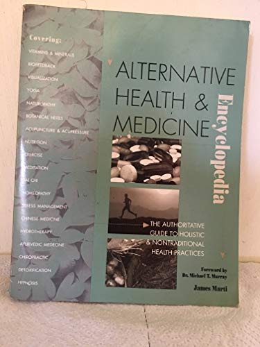 9781578591091: Alternative Health and Medicine Encyclopedia