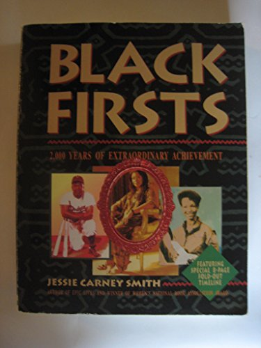 9781578591176: BLACK FIRSTS: 2,000 Years of Extraordinary Achievements