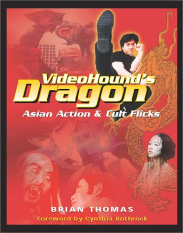 9781578591411: Video Hound's Dragon: Asian Action & Cult Flicks