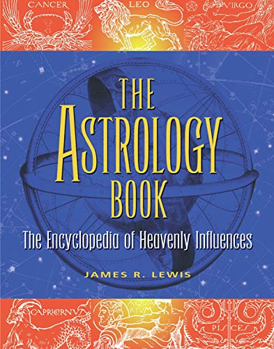 The Astrology Book (Paperback): James R. Lewis