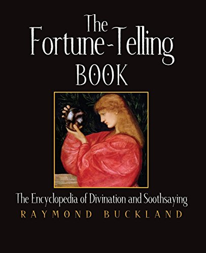 9781578591473: The Fortune-Telling Book: The Encyclopedia of Divination and Soothsaying