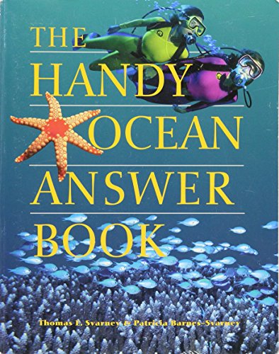 9781578591657: The Handy Ocean Answer Book by Thomas E. Svarney and Patricia Barnes-Sv (2005) Paperback