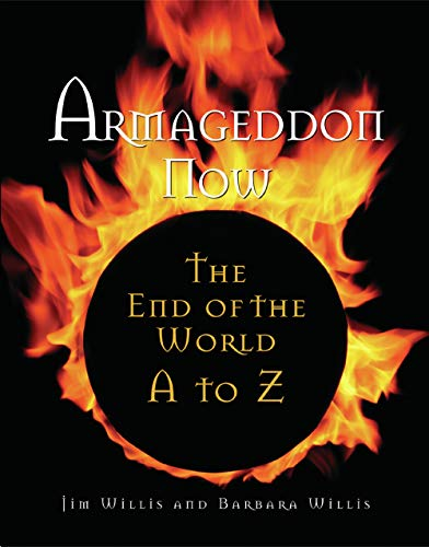 9781578591688: Armageddon Now: The End of the World A to Z
