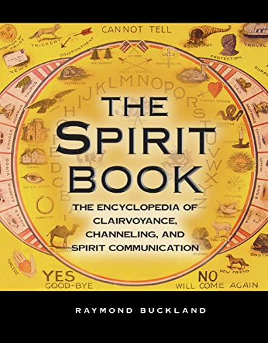 9781578591725: The Spirit Book: The Encyclopedia of Clairvoyance, Channeling, and Spirit Communication