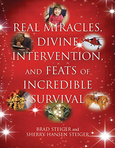 9781578592142: Real Miracles, Divine Intervention, and Feats of Incredible Survival
