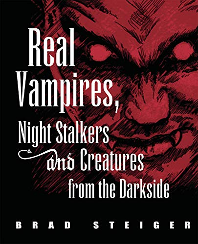 9781578592555: Real Vampires, Night Stalkers and Creatures from the Darkside