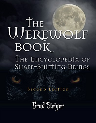 9781578593675: The Werewolf Book: The Encyclopedia of Shape-Shifting Beings