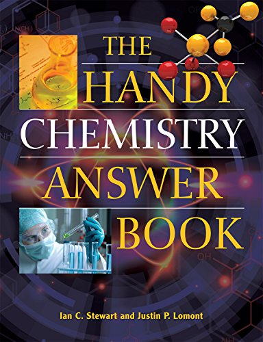 The Handy Chemistry Answer Book (The Handy: Lomont, Justin P.,
