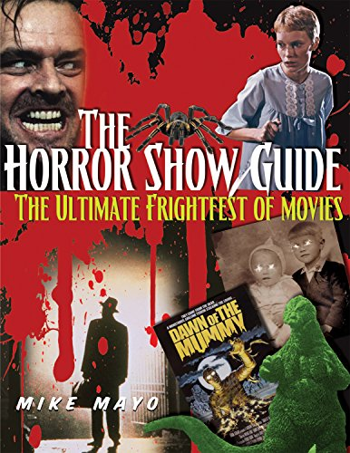 9781578594207: Horror Show Guide: The Ultimate Frightfest of Movies