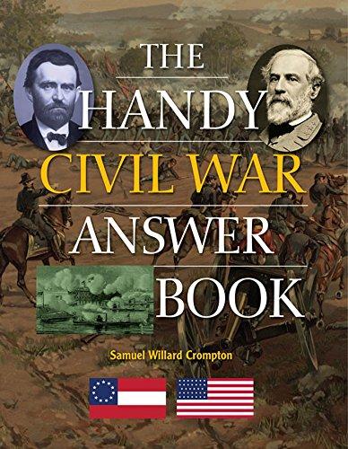 Handy Civil War Answer Book, The (Handy Answer Books): Samuel Willard Crompton