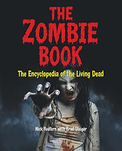 9781578595044: The Zombie Book: The Encyclopedia of The Living Dead