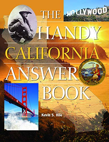 The Handy California Answer Book: Hile, Kevin
