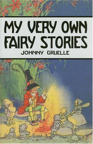 Johnny Gruelle My Very Own Fairy Stories Used Abebooks