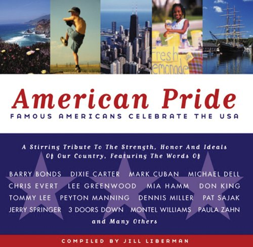 9781578601509: American Pride: Famous Americans Celebrate the USA