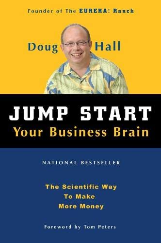 9781578601790: Jump Start Your Business Brain: The Scientific Way To Make More Money
