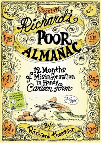 9781578601844: Richard's Poor Almanac: 12 Months of Misinformation in Handy Cartoon Form