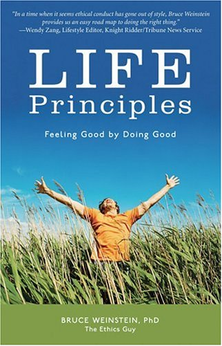 9781578602162: Life Principles: Feeling Good by Doing Good