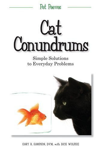 9781578602278: Cat Conundrums: Simple Solutions to Everyday Problems (Pet Peeves)