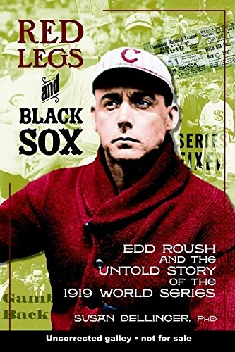 9781578602292: Red Legs and Black Sox: Edd Roush and the Untold Story of the 1919 World Series