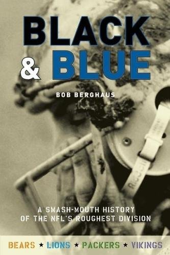9781578603206: Black and Blue: A Smash-Mouth History of the NFL's Roughest Division