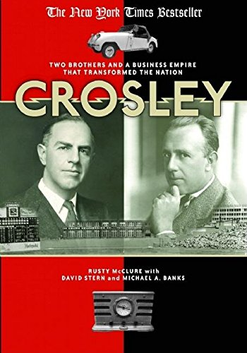 Crosley: Two Brothers and a Business Empire