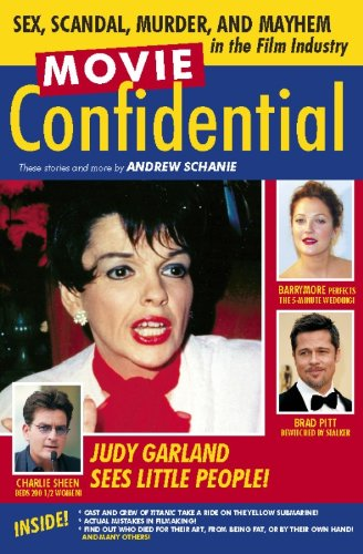 Movie Confidential: Sex, Scandal, Murder and Mayhem: Schanie, Andrew