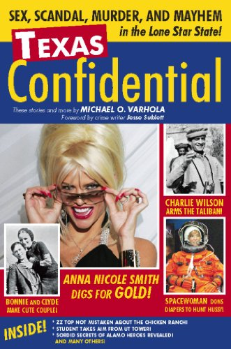 9781578604586: Texas Confidential: Sex, Scandal, Murder, and Mayhem in the Lone Star State