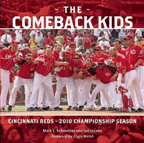 9781578604937: The Comeback Kids: Cincinnati Reds 2010 Championship Season