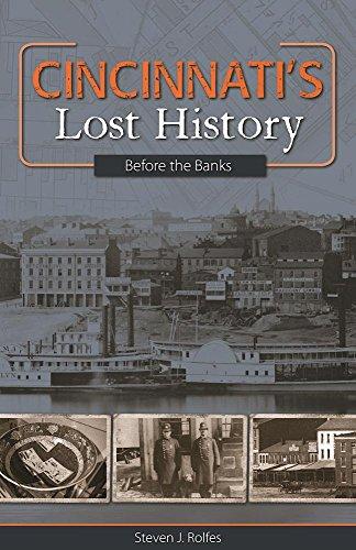 9781578605798: Cincinnati's Lost History