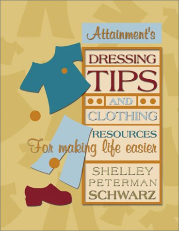 9781578611195: Dressing Tips and Clothing Resources for Making Life Easier