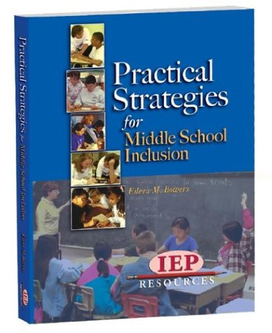 9781578614981: Practical Strategies for Middle School Inclusion