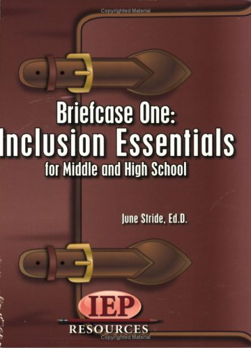 Briefcase One: Inclusion Essentials: June Stride, Ed.D.