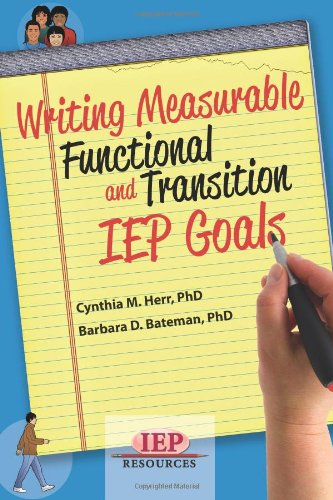 9781578618118: Writing Measurable Functional and Transition IEP Goals