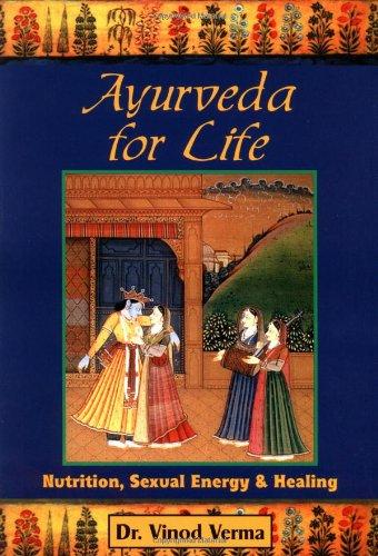 Ayurveda For Life P: Verma