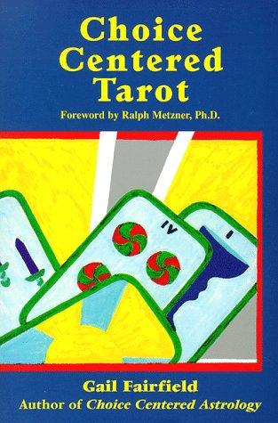 9781578630158: Choice Centered Tarot