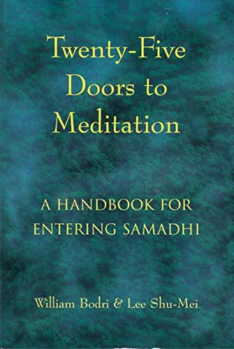9781578630356: Twenty-Five Doors to Meditation: A Handbook for Entering Samadhi