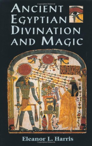 9781578630363: Ancient Egyptian Divination and Magic