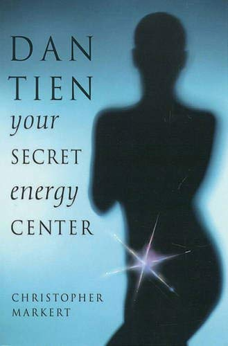 9781578630431: Dan-Tien: Your Secret Energy Center
