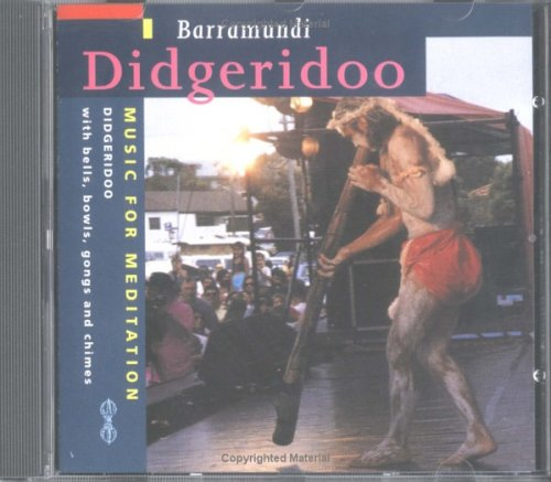 Didgeridoo: Music for Meditation: Barramundi