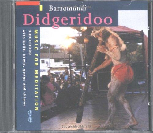 Didgeridoo: Music for Meditation: Barramundi