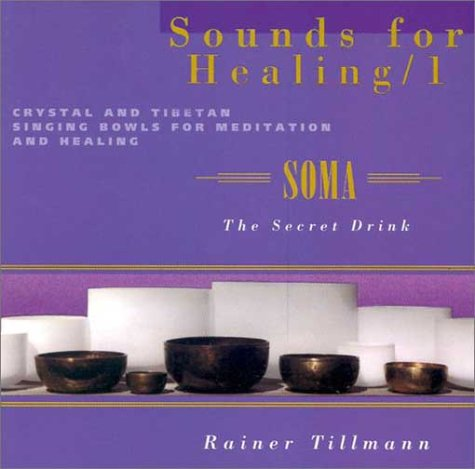 9781578630684: Sounds For Healings Soma