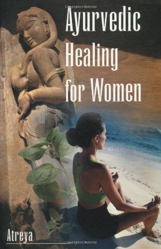 9781578631162: Ayurvedic Healing for Women: Herbal Gynecology
