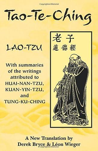 9781578631230: Tao Te Ching: With Summaries of the Writings Attributed to Huai-Nan-Tzu, Kuan-Yin-Tzu and Tung-Ku-Ching
