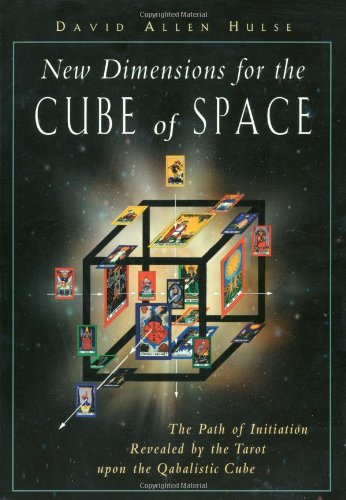 9781578631377: New Dimensions for the Cube of Space: The Path of Initiation Revealed by the Tarot Upon the Qabalistic Cube