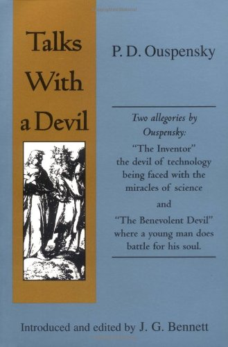 Talks with a Devil (1578631645) by J. G. Bennett; Katya Petroff; P. D. Ouspensky